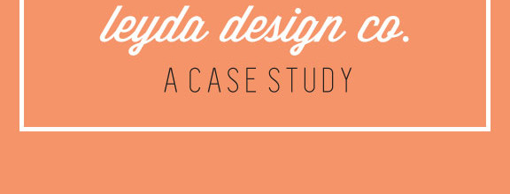 Leyda Design Co branding: A Case Study
